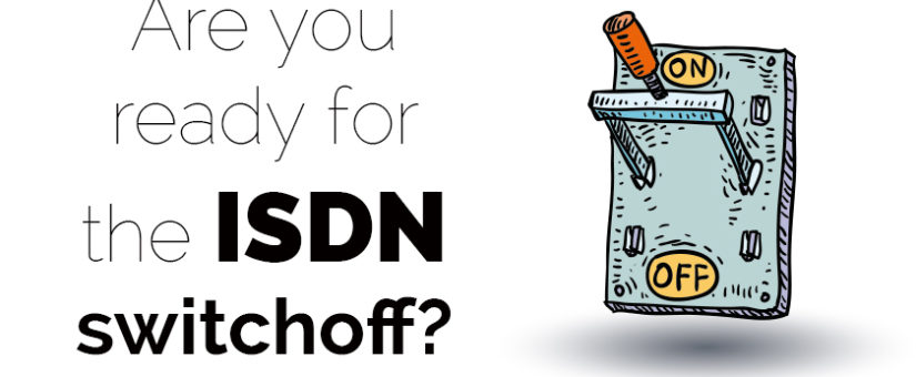 The BIG ISDN Switch Off – is your care home ready?
